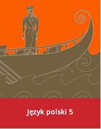 Język polski 5 - klasa 5