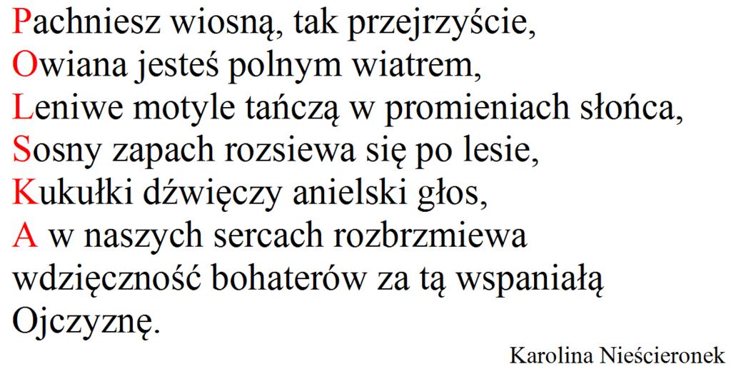 Nasza Szkoła I 100 Lecie Odzyskania Niepodległości Przez Polskę