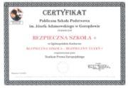 Certyfikat - Bezpieczna szkoła - Bezpieczny uczeń +